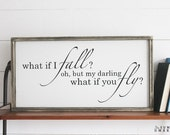 What if I Fall Wood Sign, Housewarming Gift, Contemporary, Country Decor, Farmhouse Decor