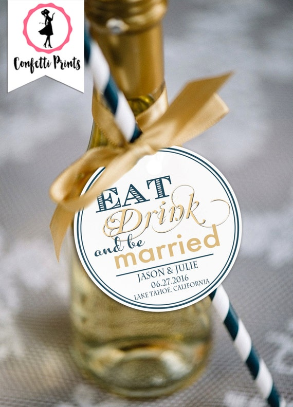 Wedding Favor Tags | Wedding Wine Tag | Wedding Wine Label | Custom Wine Label | Wedding Wine Stickers - EAT DRINK And Be MARRIED Printable