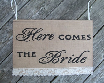 Here Comes The Bride Burlap Sign - Ring Bearer Sign - Black - Rustic Wedding Sign