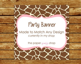 Made to Match Party Banner | Made to Match Party Printables | Party Printables Made to Match Any Design in my Shop | Birthday/Shower Banner