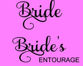 Bride Entourage SVG File Instant Download Wedding Shirt SVG Bridal Party Design SVG