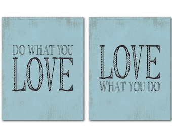 Do what you love Love what you do - inspirational print - motivational office art - wall art duo - chalkboard look - typography word art