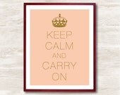 Keep Calm and Carry On - Instant Download, Personalized Gift, Inspirational Quote, Keep Calm Poster, Animal Art Print, Kitchen Decor