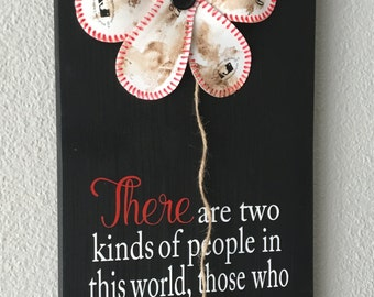 Baseball Softball, There are two kinds of People those make excuses and those who get results Softball Sign Decor Inspirational Quote Decor