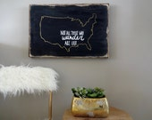 Not all who wander are lost black and gold rustic wood sign