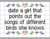 Custom Order: Date a girl, bird songs