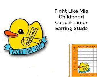 Children's Cancer Fundraiser - Fight Like Mia Pin