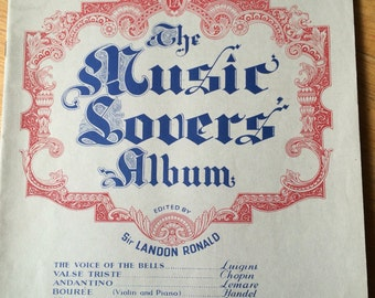 The Music Lovers Album Part 3 by Sir Landon Ronald, Sheet Music book