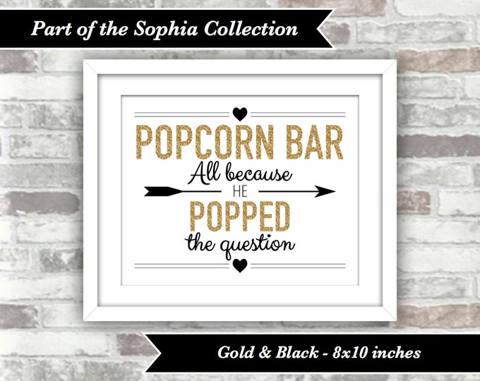 INSTANT DOWNLOAD - Sophia Collection - Printable Wedding Popcorn Bar Sign - 8x10 Digital File - Wedding Engagement Shower Gold Glitter Black