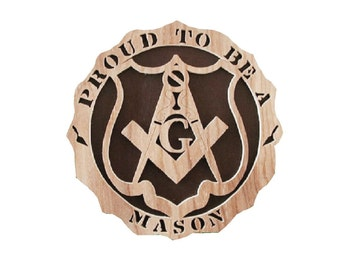 Proud To Be A Mason Plaque Cut On Scroll Saw