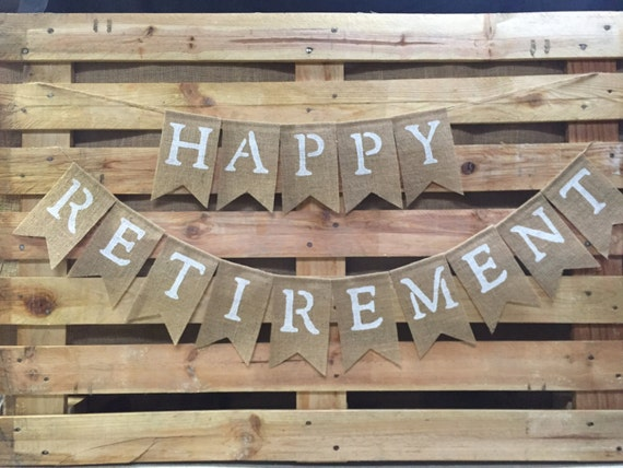 happy retirement burlap banner retirement bunting retirement