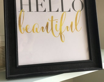 Digital Download, Hand Lettering Print, Hello Beautiful Print