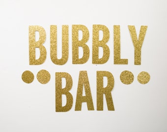 Bubbly Bar Glitter Banner: Bachelorette/Bridal Shower/Birthday/Brunch