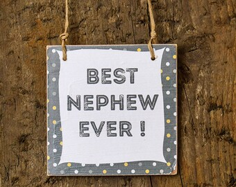Mini Wooden Nephew Sign - Perfect Alternative to a Birthday Card