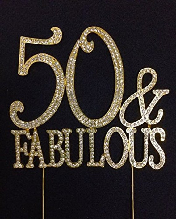 50 and Fabulous Crystal Cake Toppers GOLD Bling 50th by ...