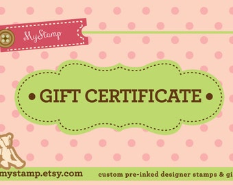 GIFT Certificate for One Medium Custom Designer Address Stamp