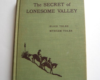 Vintage Book, The Secret of Lonesome Valley