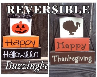 SALE--REVERSIBLE Halloween and Thanksgiving stacker blocks-Happy Halloween reverses with Happy Thanksgiving