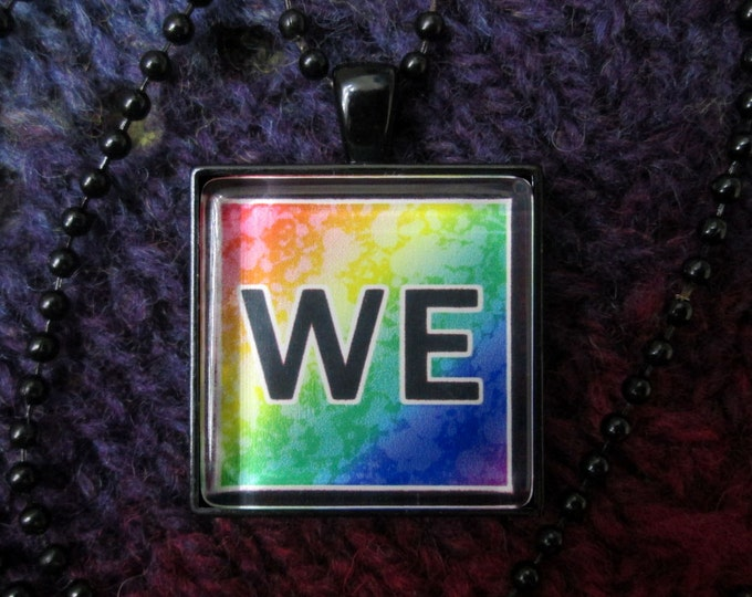 Multiplicity / Plurality - WE - Rainbow and Black