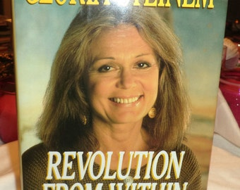 Revolution from Within : A Book of Self-Esteem by Gloria Steinem 1992 Never Read