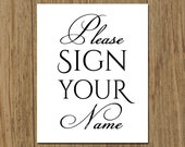 Please Sign Your Name - Guestbook Sign - Wedding Bridal Shower Sign - 5x7 or 8x10 Frame - DIY Instant Download Sign