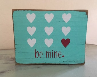 Be Mine Valentine's Day Home Decor Valentine's Day Gift for Her Gifts Under 10 Wood Sign Distressed Heart Decor Be Mine