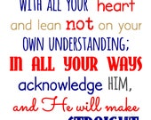 """Custom Proverbs 3:5-6 """"Trust in the Lord"""" for Ashleigh M."""
