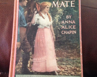 The Eagle's Mate - Photo Drama Edition  By:  Anna Alice Chapin (