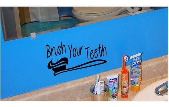 Brush Your Teeth Quotes: Bathroom Wall Quote Sign Brush Your Teeth Vinyl Decal Sticker