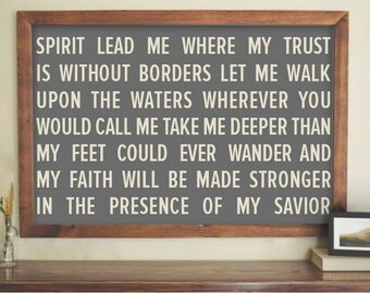Instant Download / Spirit Lead Me Where My Trust is Without Borders / 18x24 / 24x36 / Large Format / Word Art / Poster / No Frame