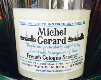 Gilmore Girls Michel Candle-  French Cologne- Scented Candle -Michel Gerard Candle- Mother's Day