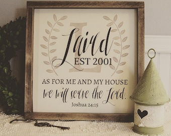 Personalized Name Sign, As for Me and My House We Will Serve the Lord, Joshua 24:15, Monogram Sign, Farmhouse, Rustic, Framed Sign
