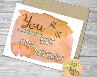 You are the best case scenario, Love, blank card,  encouragement, congratulations, anniversary, wedding, pink watercolor