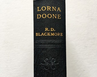 Lorna Doone by R. D. Blackmore. 1933. Vintage book. Collectable.