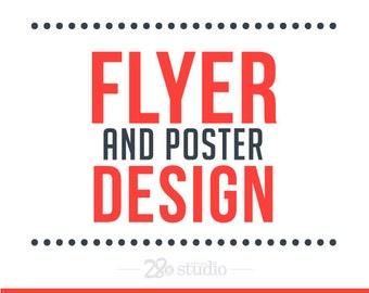 Custom Flyer - Flyer Design - Poster Design - Graphic Design Services