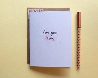 Valentine Card // Love you More // Anniversary Card
