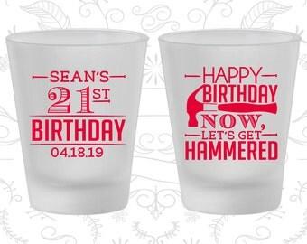 21st Birthday Frosted Shot Glasses, Happy Birthday, Lets get Hammered, Birthday Frosted Shot Glass (20087)
