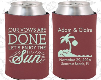 Our Vows are Done, So Lets Enjoy the Sun, Personalized Wedding Gift, Tropical Wedding Gift, Beach Wedding Gift, Palm Tree, Can Coolers (448)