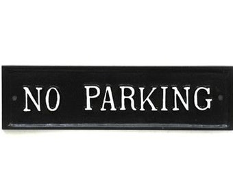 No Parking Driveway Sign - Old Antique Style Wall Plaque Solid Cast Metal British UK Made Black ~ INFR-10-bl