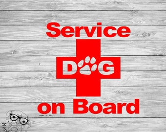 Service Dog Decal, Service Dog on Board Decal, Service Dog Window Decal, Service Dog on Board Car Decal - You choose size and color.