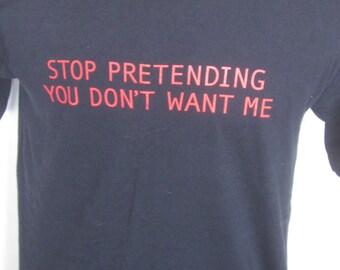 "Vintage Men's Black Tee Shirt Medium-""Stop Pretending You Don't Want Me""- Sarcastic Humor"