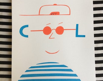 You're Cool Screen printed poster