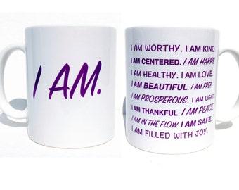 Positive affirmations, inspirational mug, positive quotes, gift for her, custom mug, mugs with sayings, motivational mug, positive vibes
