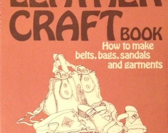 The Leather-Craft Book by Pat Hills with Joan Wiener