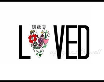 You Are So Loved. 8x10 nursery print