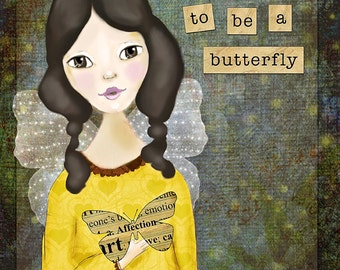 Good Day to be a Butterfly Mixed Media Print