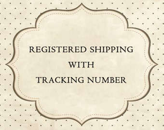 Registered Shipping With Tracking Number.