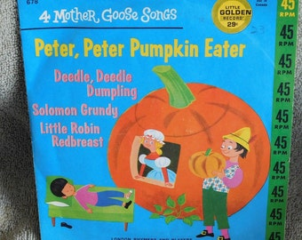 Little Golden Record 4 Mother Goose Songs Peter, Peter Pumpkin Eater and more 678 45RPM
