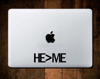 HE > ME Decal, Christian Decal,  Christian Sticker, Laptop decal, window decal,Christain, Car Decal, Jesus,Bible
