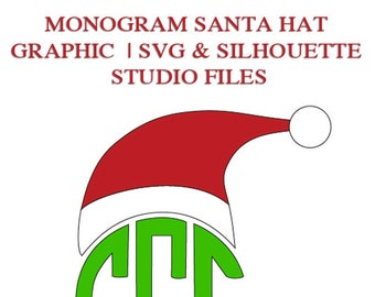 Monogram Santa Hat File for Cutting Machines | SVG and Silhouette Studio